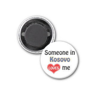 Aimant Someone au Kosovo loves me