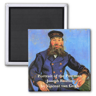 Aimant Van Gogh, portrait du facteur Joseph Roulin