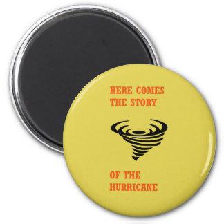 Aimant Voici venir l'histoire de l'ouragan