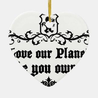 Aimez notre planète comme vous la possèdent ornement cœur en céramique