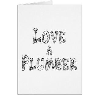 Aimez un plombier carte