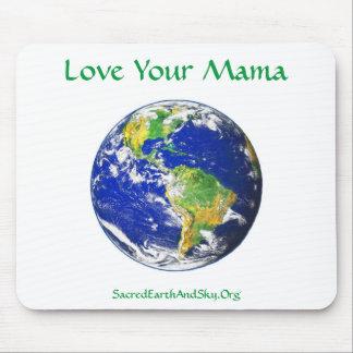 Aimez votre tapis de souris de maman Earth
