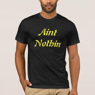 Aint Nothin, les hommes de T-shirt de DON jaunes
