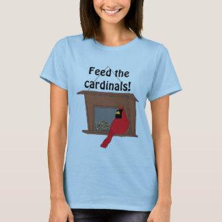Alimentez les cardinaux ! T-shirt