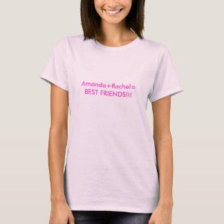 Amanda+MEILLEURS AMIS de Rachel= ! ! ! T-shirt