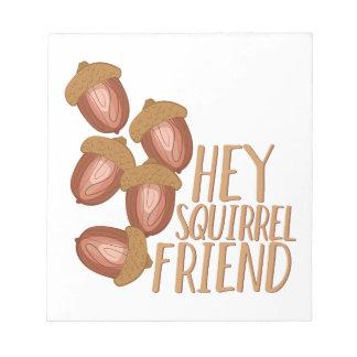 Ami d'écureuil bloc-note