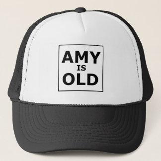 Amy est vieille casquette