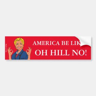 Anti adhésif pour pare-chocs drôle de Hillary Autocollant De Voiture