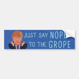 Anti élection 2016 de Donald Trump Nope au Autocollant De Voiture