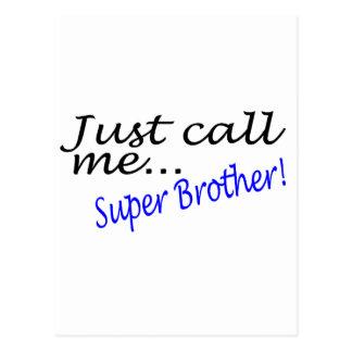 Appelez-juste moi frère superbe carte postale