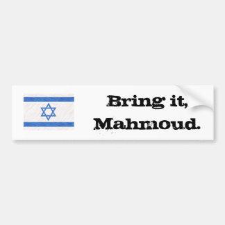 Apportez-le, Mahmoud Autocollant De Voiture