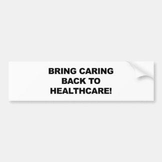 Apportez les soins de nouveau aux soins de santé autocollant de voiture