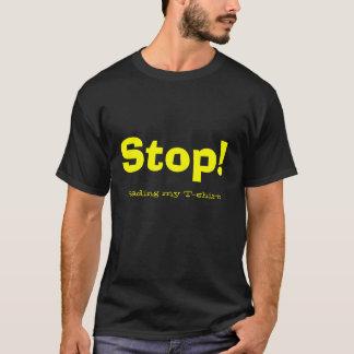 Arrêt ! Lecture de mon T-shirt