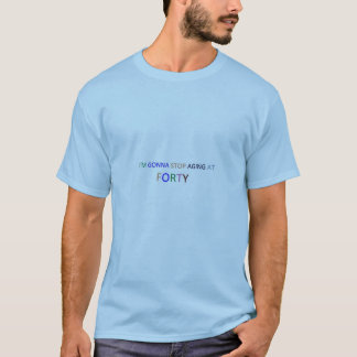Arrêtez le vieillissement au T-shirt quarante de