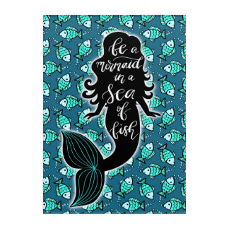 Art Mural En Acrylique Soyez une sirène en mer des poissons