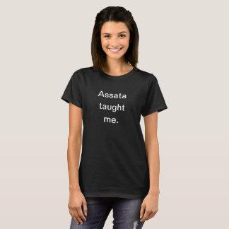 Assata m'a enseigné le T-shirt