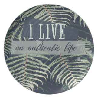 Assiette Je vis une vie authentique