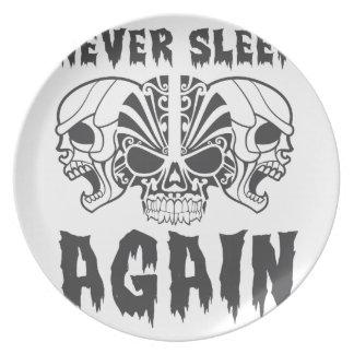 Assiette Ne dormez encore jamais