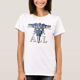 ASSURANCE-MALADIE POUR TOUT LE T-shirt blanc