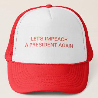 Attaquons un Président Again - casquette de