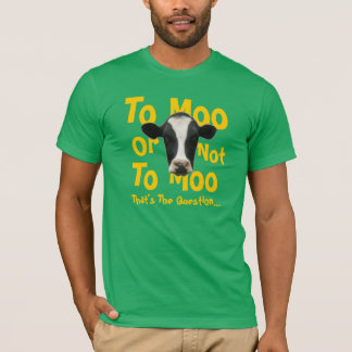 Au MOO ou pas au T-shirt drôle de vache à MOO