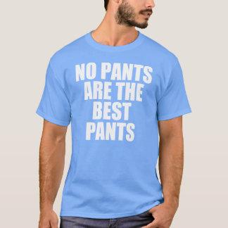 Aucun pantalon n'est le meilleur pantalon t-shirt