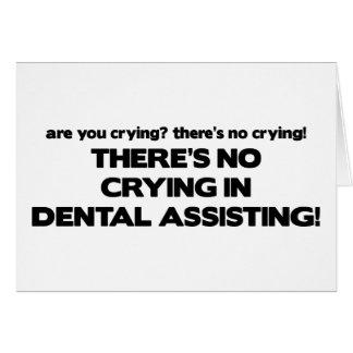 Aucun pleurer dans l'assistance dentaire carte