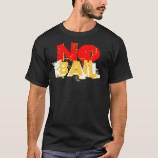 Aucun renflouement ! T-shirt