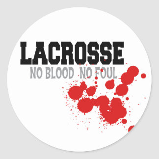 Aucun sang aucun cadeau fétide de lacrosse sticker rond
