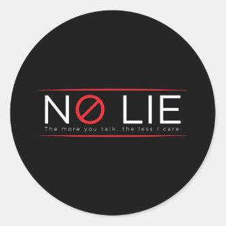 Aucuns autocollants de mensonge