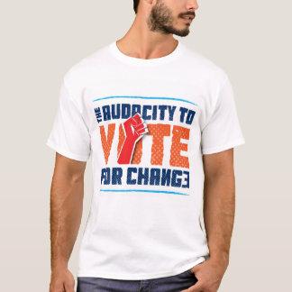 Audace à voter pour le T-shirt de changement