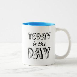 Aujourd'hui est la tasse de jour