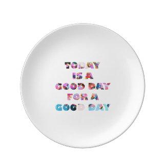 aujourd'hui est un beau jour pour un plat de beau assiette en porcelaine