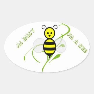 Aussi occupé comme abeille sticker ovale