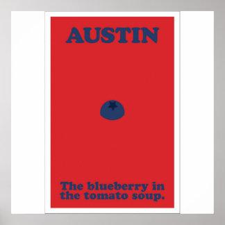 Austin la myrtille dans la soupe à tomate poster