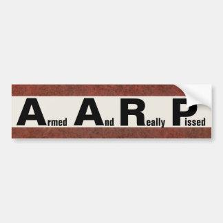 Autocollant De Voiture AARP signifie ARMÉ ET VRAIMENT PISSE