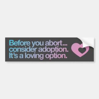 Autocollant De Voiture Adhésif pour pare-chocs d'avortement/adoption