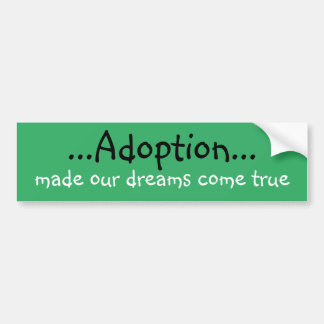 Autocollant De Voiture Adoption Bumpersticker