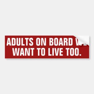 Autocollant De Voiture Adultes à bord que nous voulons vivre aussi