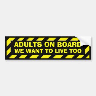 Autocollant De Voiture Adultes à bord que nous voulons vivre trop