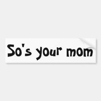 Autocollant De Voiture ainsi votre maman