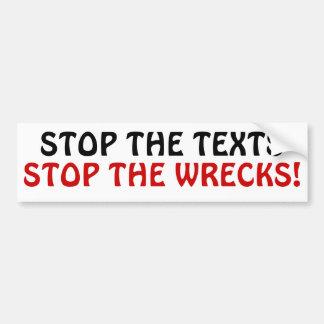 Autocollant De Voiture Arrêtez les textes arrêtent les épaves !
