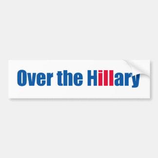 Autocollant De Voiture Au-dessus de la Hillary malade