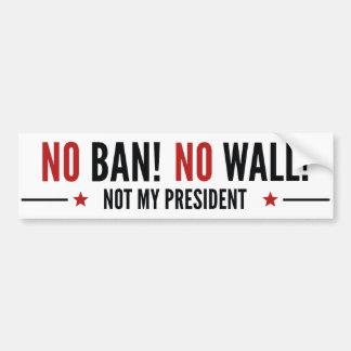 Autocollant De Voiture Aucune interdiction ! Aucun mur !
