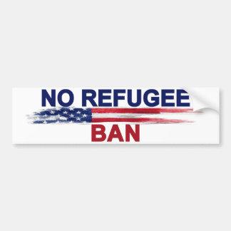 Autocollant De Voiture Aucune interdiction de réfugié