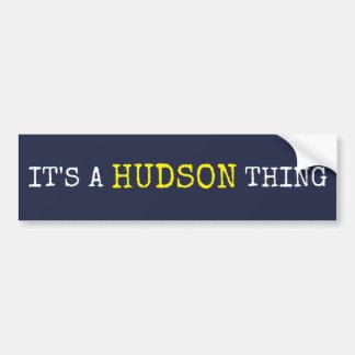 Autocollant De Voiture C'est une chose du Hudson
