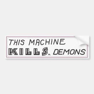 """Autocollant De Voiture """"Cette machine adhésif pour pare-chocs tue démons"""""""