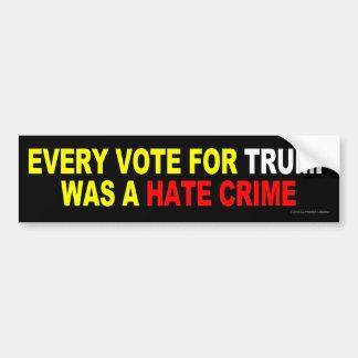 Autocollant De Voiture Chaque vote pour l'atout était un crime de haine