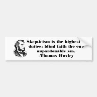 Autocollant De Voiture Citation sceptique de Thomas Huxley