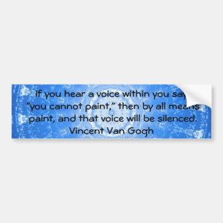Autocollant De Voiture CITATION Vincent van Gogh d'ART inspirée
